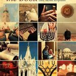 [PDF] [EPUB] People of the Book: An Interfaith Dialogue about How Jews, Christians and Muslims Understand Their Sacred Scriptures Download