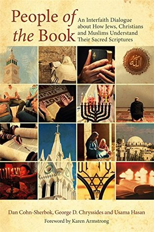 [PDF] [EPUB] People of the Book: An Interfaith Dialogue about How Jews, Christians and Muslims Understand Their Sacred Scriptures Download by Dan Cohn-Sherbok