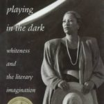 [PDF] [EPUB] Playing in the Dark: Whiteness and the Literary Imagination Download