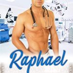 [PDF] [EPUB] Raphael (The Feel Good Drs. Book 2) Download