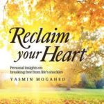 [PDF] [EPUB] Reclaim Your Heart: Personal Insights on Breaking Free from Life's Shackles Download