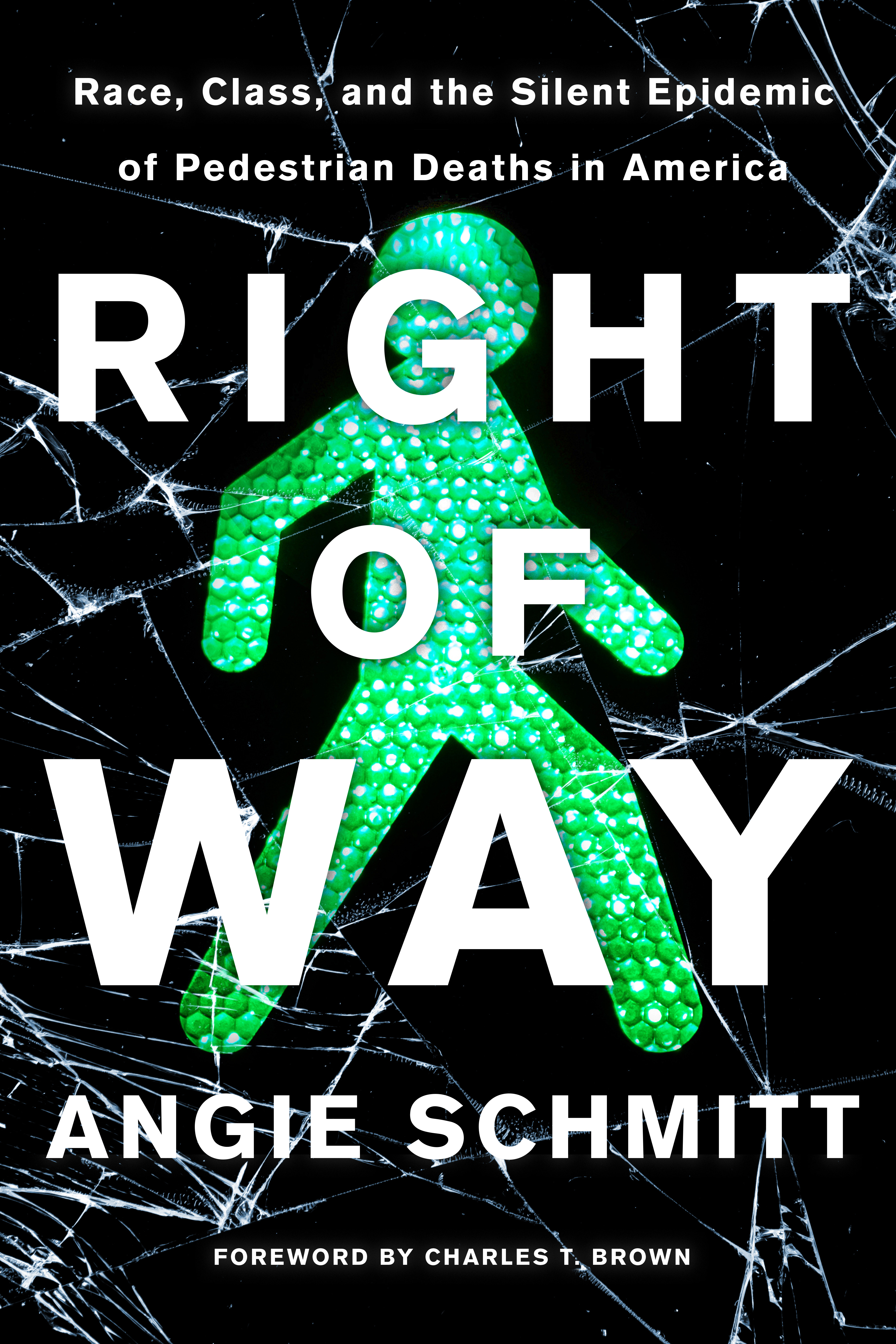 [PDF] [EPUB] Right of Way: Race, Class, and the Silent Epidemic of Pedestrian Deaths in America Download by Angie Schmitt