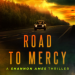 [PDF] [EPUB] Road to Mercy (Shannon Ames, #2) Download