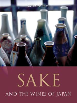 [PDF] [EPUB] Sake and the Wines of Japan Download by Anthony Rose