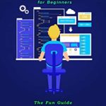 [PDF] [EPUB] Scratch Programming for Beginners: The Fun Guide To Scratch Programming For Kids: Scratch Programming Book For Children Download