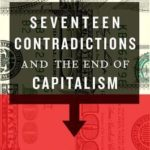 [PDF] [EPUB] Seventeen Contradictions and the End of Capitalism Download
