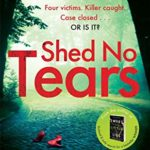 [PDF] [EPUB] Shed No Tears (Cat Kinsella #3) Download