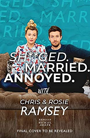 [PDF] [EPUB] Sh**ged. Married. Annoyed. Download by Chris Ramsey