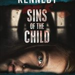 [PDF] [EPUB] Sins of the Child (The Kriminalinspektor Wolfgang Vogel Mysteries Book 2) Download