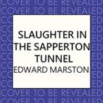 [PDF] [EPUB] Slaughter in the Sapperton Tunnel (The Railway Detective #18) Download