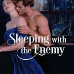 [PDF] [EPUB] Sleeping with the Enemy (Lords of Lancashire, #4) Download