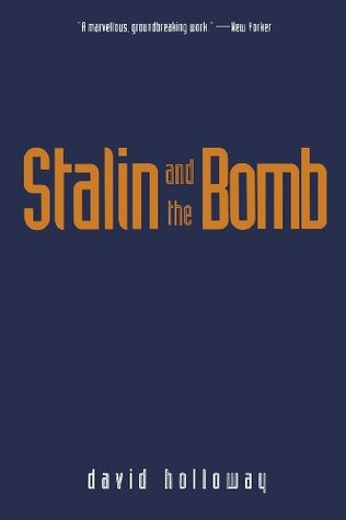 [PDF] [EPUB] Stalin and the Bomb: The Soviet Union and Atomic Energy, 1939-1956 Download by David Holloway