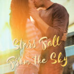 [PDF] [EPUB] Stars Fall From the Sky (Reigning Hearts #2) Download