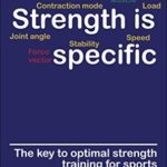 [PDF] [EPUB] Strength is Specific: The key to optimal strength training for sports Download
