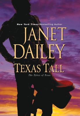 [PDF] [EPUB] Texas Tall (The Tylers of Texas #3) Download by Janet Dailey
