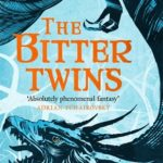 [PDF] [EPUB] The Bitter Twins (The Winnowing Flame Trilogy #2) Download