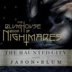 [PDF] [EPUB] The Blumhouse Book of Nightmares: The Haunted City Download