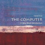 [PDF] [EPUB] The Computer: A Very Short Introduction Download