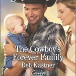[PDF] [EPUB] The Cowboy's Forever Family (Cowboy Country, #2) Download