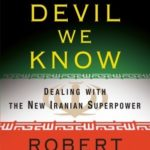 [PDF] [EPUB] The Devil We Know: Dealing with the New Iranian Superpower Download
