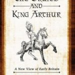 [PDF] [EPUB] The Druids and King Arthur: A New View of Early Britain Download