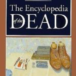 [PDF] [EPUB] The Encyclopedia of the Dead Download