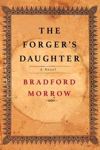 [PDF] [EPUB] The Forger's Daughter Download by Bradford Morrow