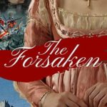 [PDF] [EPUB] The Forsaken (Echoes from the Past, #4) Download