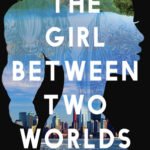 [PDF] [EPUB] The Girl Between Two Worlds (Engkantasia, #1) Download