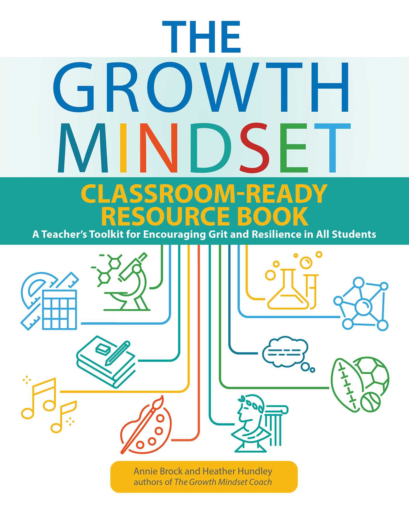 [PDF] [EPUB] The Growth Mindset Classroom-Ready Resource Book: A Teacher's Toolkit for For Encouraging Grit and Resilience in All Students Download by Annie Brock