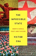 [PDF] [EPUB] The Impossible State: North Korea, Past and Future Download by Victor Cha