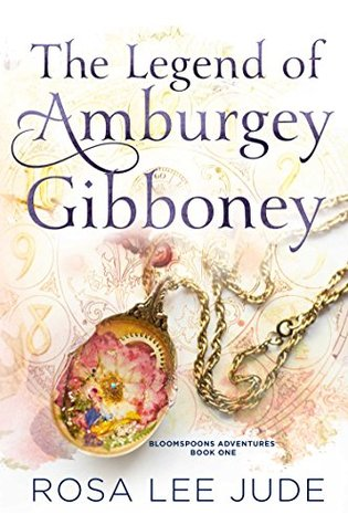 [PDF] [EPUB] The Legend of Amburgey Gibboney (BloomSpoons Adventures Book 1) Download by Rosa Lee Jude