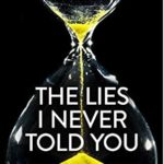 [PDF] [EPUB] The Lies I Never Told You Download