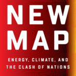 [PDF] [EPUB] The New Map: Energy, Climate, and the Clash of Nations Download