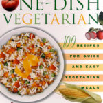 [PDF] [EPUB] The One-Dish Vegetarian: 100 Recipes for Quick and Easy Vegetarian Meals Download