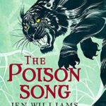 [PDF] [EPUB] The Poison Song  (The Winnowing Flame Trilogy #3) Download