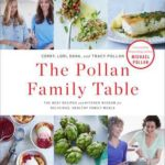 [PDF] [EPUB] The Pollan Family Table: The Very Best Recipes and Kitchen Wisdom for Delicious Family Meals Download