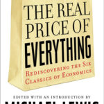 [PDF] [EPUB] The Real Price of Everything: Rediscovering the Six Classics of Economics Download
