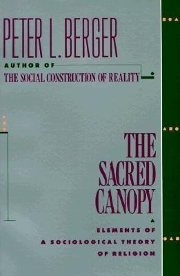 [PDF] [EPUB] The Sacred Canopy: Elements of a Sociological Theory of Religion Download by Peter L. Berger