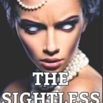 [PDF] [EPUB] The Sightless (Revel and Rot) Download