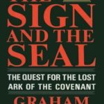 [PDF] [EPUB] The Sign and the Seal: The Quest for the Lost Ark of the Covenant Download