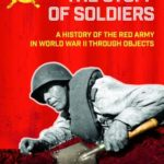 [PDF] [EPUB] The Stuff of Soldiers: A History of the Red Army in World War II Through Objects Download