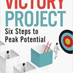 [PDF] [EPUB] The Victory Project: Six Steps to Peak Potential Download