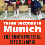 [PDF] [EPUB] Three Seconds in Munich: The Controversial 1972 Olympic Basketball Final Download