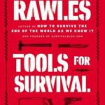 [PDF] [EPUB] Tools for Survival: What You Need to Survive When You're on Your Own Download