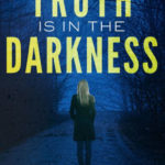 [PDF] [EPUB] Truth is in the Darkness (Paynes Creek #2) Download