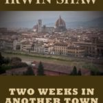 [PDF] [EPUB] Two Weeks in Another Town: A Novel Download