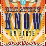 [PDF] [EPUB] Uncle John's Greatest Know on Earth Bathroom Reader: Curiosities, Rarities and Amazing Oddities (Uncle John's Bathroom Reader Annual Book 33) Download