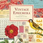 [PDF] [EPUB] Vintage Ephemera: From the Collection of Cavallini and Co. Download