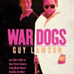 [PDF] [EPUB] War Dogs: The True Story of How Three Stoners From Miami Beach Became the Most Unlikely Gunrunners in History Download